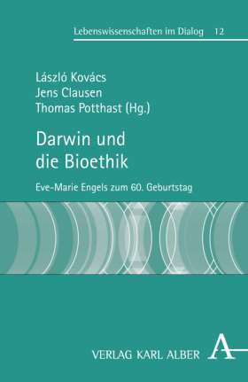Darwin und die Bioethik. Eve-Marie Engels zum 60. Geburtstag