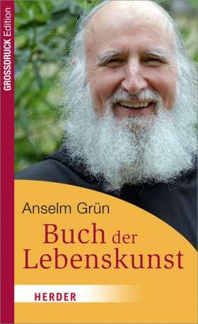 Das Buch der Lebenskunst. Großdruck Edition
