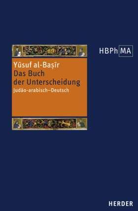 Das Buch der Unterscheidung. Judäo-arabisch - Deutsch. Übersetzt und eingeleitet von Wolfgang Abel