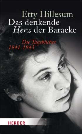 Das denkende Herz der Baracke. Die Tagebücher 1941-1943