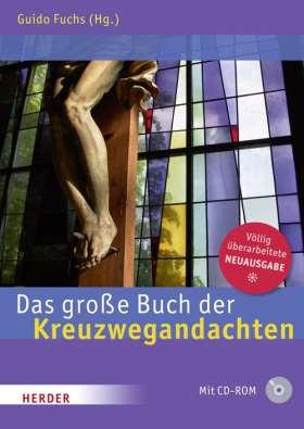 Das große Buch der Kreuzwegandachten