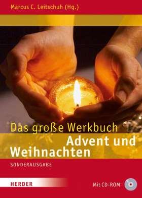 Das große Werkbuch Advent und Weihnachten. Neue Ideen und Modelle für Gottesdienst und Gemeinde