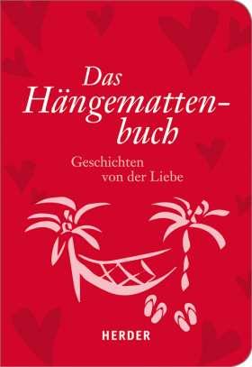 Das Hängemattenbuch. Geschichten von der Liebe