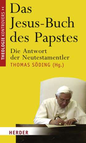 Das Jesus-Buch des Papstes. Die Antwort der Neutestamentler