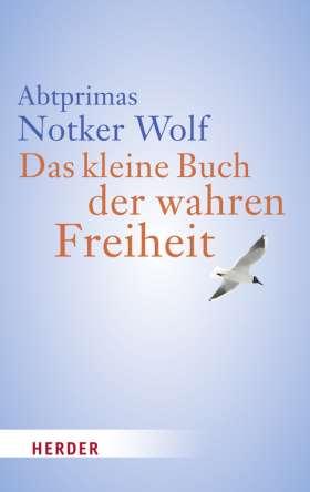 Das kleine Buch der wahren Freiheit