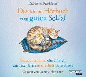 Das kleine Hör-Buch vom guten Schlaf. Ganz entspannt einschlafen, durchschlafen und erholt aufwachen