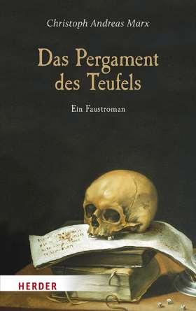 Das Pergament des Teufels. Ein Faustroman