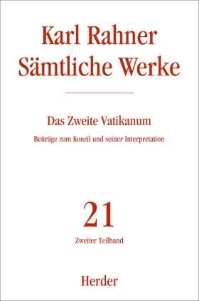 Das Zweite Vatikanum. Beiträge zum Konzil und seiner Interpretation. Zweiter Teilband