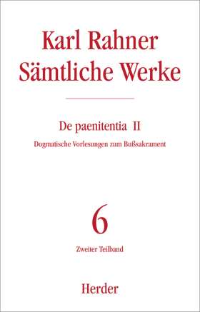 De paenitentia. Dogmatische Vorlesungen zum Bußsakrament. Zweiter Teilband