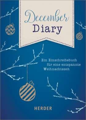 December Diary. Ein Einschreibbuch für eine entspannte Weihnachtszeit