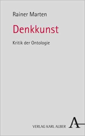 Denkkunst. Kritik der Ontologie