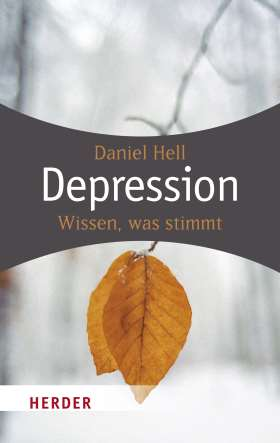 Depression. Wissen, was stimmt