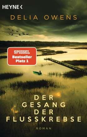 Der Gesang der Flusskrebse. Roman