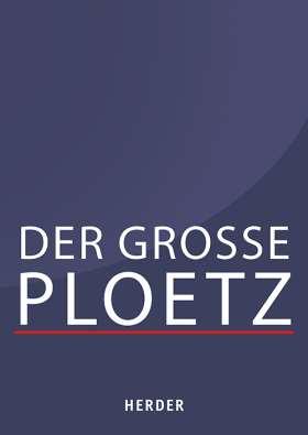 Der Große Ploetz. Die Enzyklopädie der Weltgeschichte