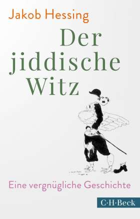 Der jiddische Witz. Eine vergnügliche Geschichte