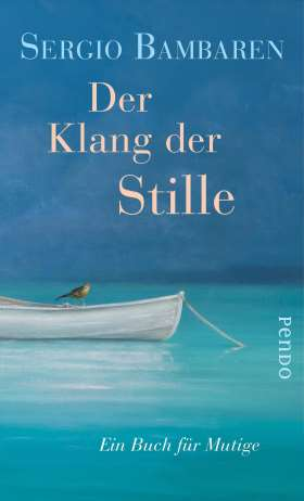 Der Klang der Stille. Ein Buch für Mutige