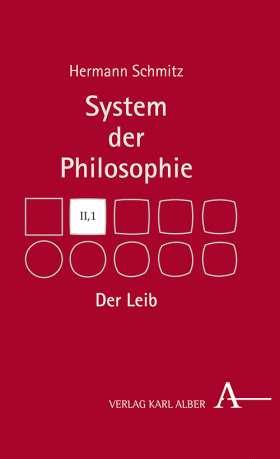 Der Leib. System der Philosophie, Band II,1