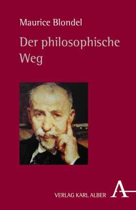 Der philosophische Weg. Gesammelte Betrachtungen