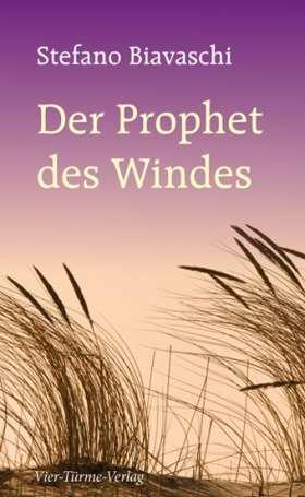 Der Prophet des Windes. 12 Weisheitsgeschichten