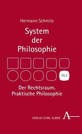 Der Rechtsraum. Praktische Philosophie