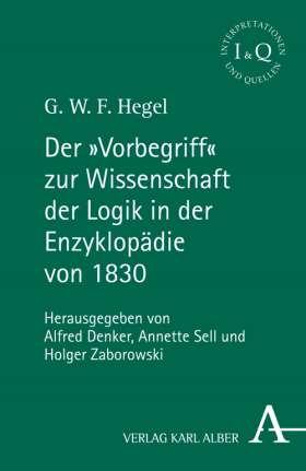 """Der """"Vorbegriff"""" zur Wissenschaft der Logik in der Enzyklopädie von 1830"""