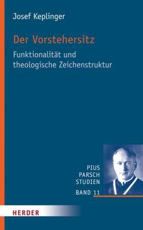 Der Vorstehersitz. Funktionalität und theologische Zeichenstruktur