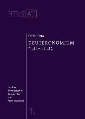 Deuteronomium 1-11. Zweiter Teilband: 4,44-11,32