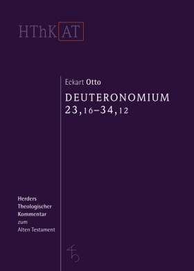 Deuteronomium 12 - 34. Zweiter Teilband: 23,16 - 34,12
