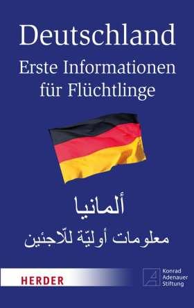 Deutschland. Erste Informationen für Flüchtlinge