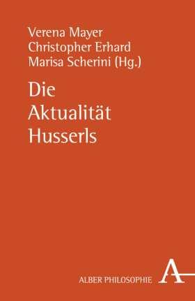 Die Aktualität Husserls