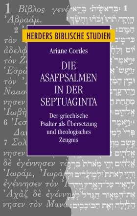 Die Asafpsalmen in der Septuaginta. Der griechische Psalter als Übersetzung und theologisches Zeugnis