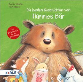 Die besten Geschichten von Hannes Bär. Hannes Bär kommt in den Kindergarten - Hannes Bär macht einen Ausflug - Hannes Bär rettet das Fest - Hannes Bär hat Windpocken