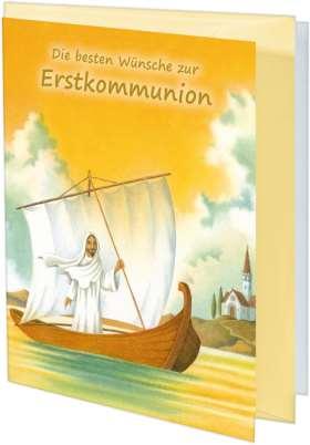 Die besten Wünsche zur Erstkommunion. Glückwunschkarte
