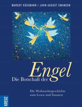 Die Botschaft der Engel. Die Weihnachtsgeschichte zum Lesen und Staunen