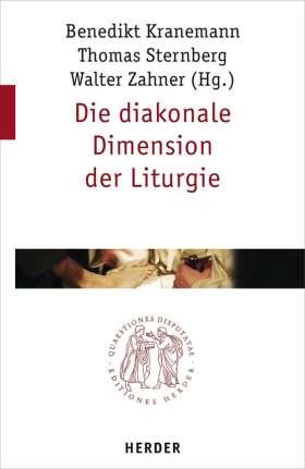 Die diakonale Dimension der Liturgie