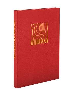Die Feier der Firmung in den Bistümern des deutschen Sprachgebietes. Authentische Ausgabe auf der Grundlage der Editio typica 1971