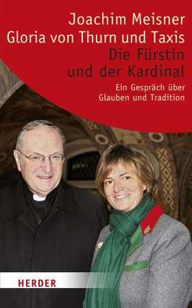 Die Fürstin und der Kardinal. Ein Gespräch über Glauben und Tradition