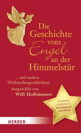 Die Geschichte vom Engel an der Himmelstür. ... und andere Weihnachtsgeschichten
