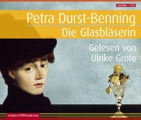 Die Glasbläserin, 5 Audio-CDs
