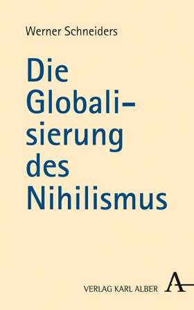 Die Globalisierung des Nihilismus