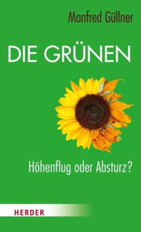Die Grünen. Höhenflug oder Absturz?