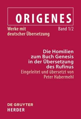 Die Homilien zum Buch Genesis. Einleitung und Übersetzung