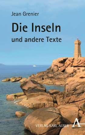 Die Inseln und andere Texte. Mit einem Vorwort von Albert Camus