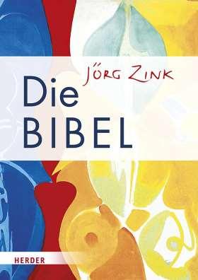 Die JÖRG ZINK Bibel