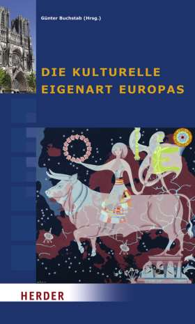 Die kulturelle Eigenart Europas