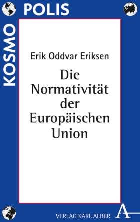 Die Normativität der Europäischen Union