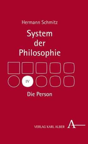 Die Person. System der Philosophie, Band IV