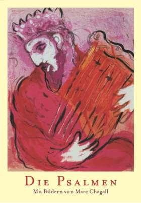 Die Psalmen. Mit Bildern von Marc Chagall