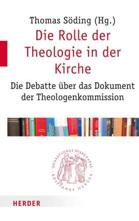 Die Rolle der Theologie in der Kirche. Die Debatte über das Dokument der Theologenkommission