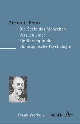 Die Seele des Menschen. Versuch einer Einführung in die philosophische Psychologie